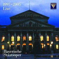 BAYERISCHE STAATSOPER LIVE 1997-2005